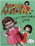 Angela Anaconda. La formidabile Gina
