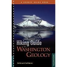 Hiking Guide to Washington Geology by Bob Carson (2009-10-01)