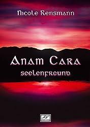 Anam Cara - Seelenfreund