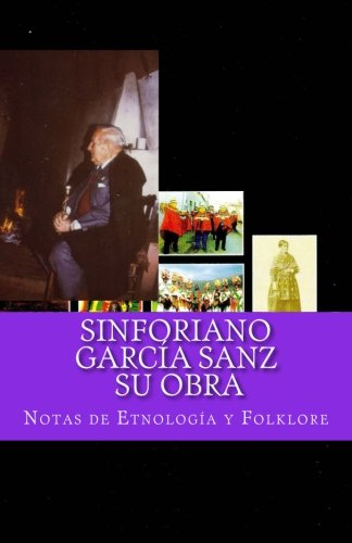 Sinforiano García Sanz. SU OBRA por Notas de Etnología y Folklore