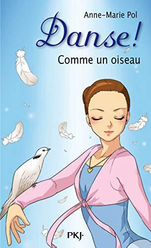 15. Danse ! Comme un oiseau (15)