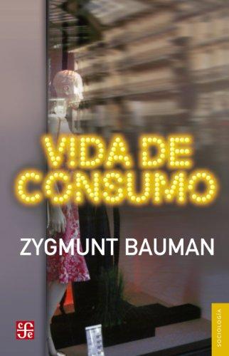 Vida de consumo (Sociologia) por Zygmunt Bauman