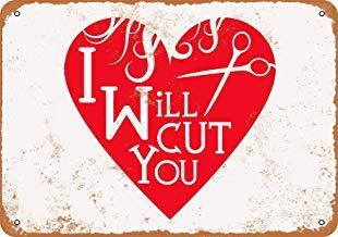 Metallschilder mit Aufschrift I Will Cut You, Stylist Friseur Friseur, Vintage, Retro, Metallschild für Garage Man Cave -