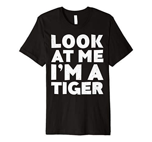 Look at Me I 'm A Tiger T-Shirt Halloween-Kostüm Shirt