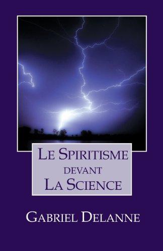 Le Spiritisme devant la science par Gabriel Delanne