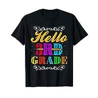 Hello 3rd Grade Teacher Kids Back to School Gift Third Shirt T-Shirt