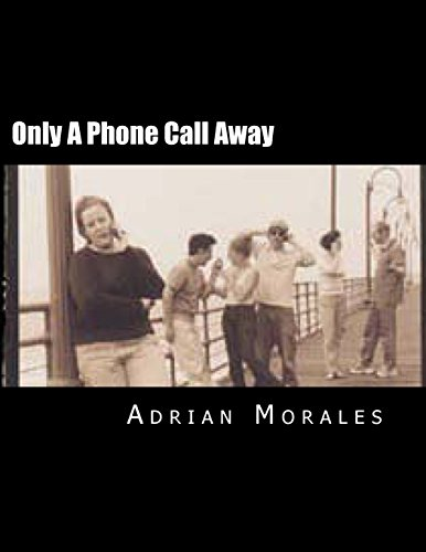 Only A Phone Call Away: A play about love and friendships