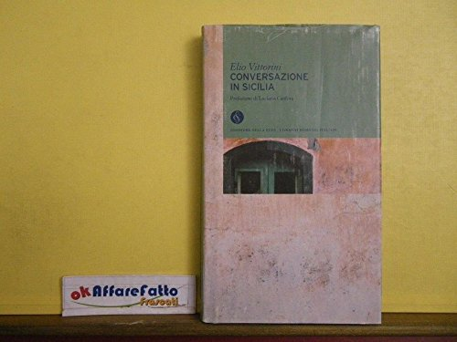 L 6.401 LIBRO CONVERSAZIONE IN SICILIA DI ELIO VITTORINI