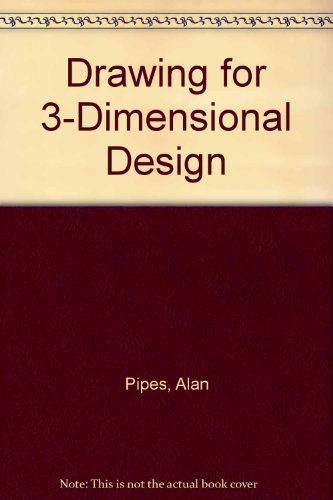 Drawing for 3-Dimensional Design by Alan Pipes (1991-07-25)