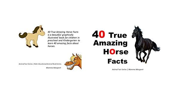 Horses: ILLUSTRATED Animal Fun Facts For Kids (Childrens Animal Picture Book Series)