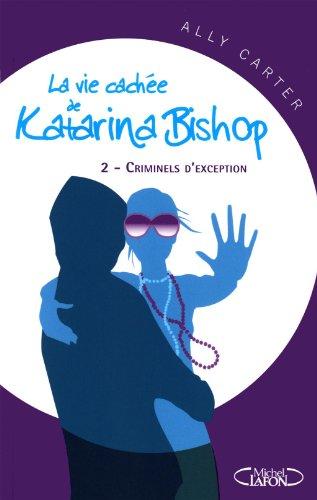 VIE CACHEE KATARINA BISHOP T2