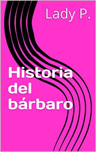 Historia del bárbaro