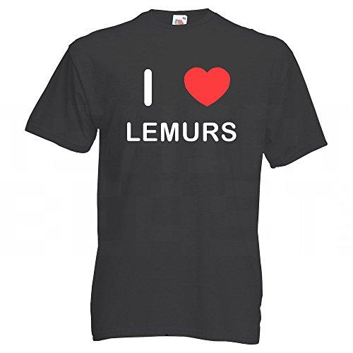 I Love Lemurs - T-Shirt Schwarz