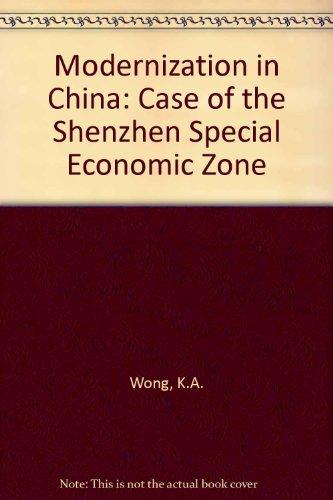 Modernization in China: The Case of the Shenzhen Special Economic Zone (Union Shenzhen)