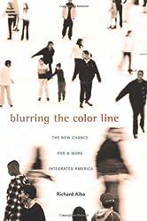 Blurring the Color Line (Nathan I.Huggins Lectures) (The Nathan I. Huggins Lectures)