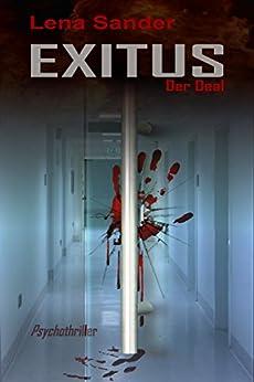 Exitus - Der Deal: Psychothriller (German Edition) by [Sander, Lena]