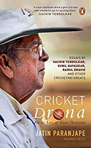 Cricket Drona: For the Love of Vasoo Paranjape