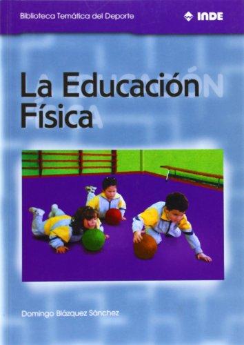 Descargar Libro Educacion fisica, la de Domingo Blanquez Sanchez