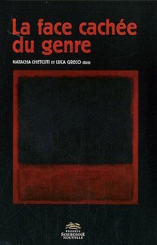 La face cache du genre : Langage et pouvoir des normes de Natacha Chetcuti (2012) Broch