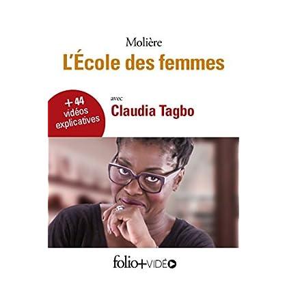 L'école des femmes - Folio+Vidéo (pour tablettes et smartphones) (Folioplus classiques t. 25)