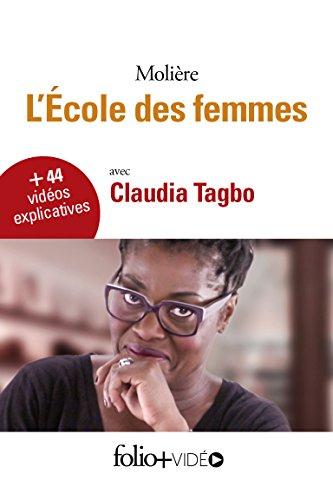 L'école des femmes - Folio+Vidéo (pour tablettes et smartphones) (Folioplus classiques t. 25) (French Edition) (Bildungs-tabletten Kinder)