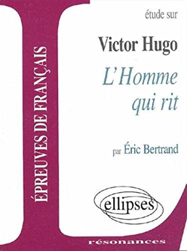 Hugo, L'homme qui rit par Eric Bertrand