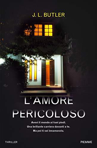 Lamore pericoloso (Italian Edition) eBook: J.L. Butler: Amazon.es ...