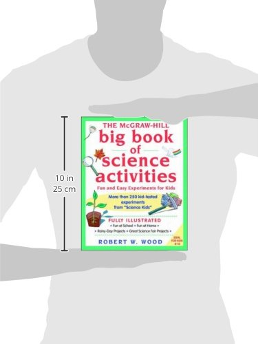 The McGraw-Hill Big Book of Science Activities: Fun and Easy Experiments for Kids (Science for Kids Series)