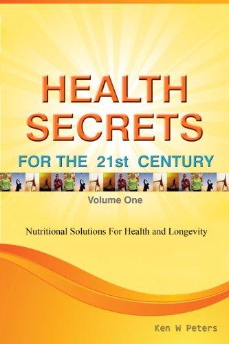 HEALTH SECRETS FOR THE 21ST CENTURY (English Edition) -