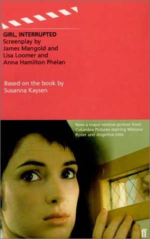 Girl, Interrupted (Faber and Faber Screenplays)