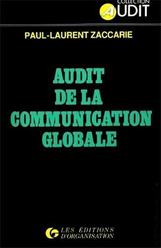 Audit de la communication globale par Paul-Laurent Zaccarie