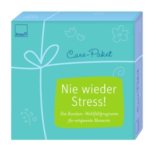 Preisvergleich Produktbild Care-Paket Nie wieder Stress!: Das Rundum-Wohlfühlprogramm für entspannte Momente