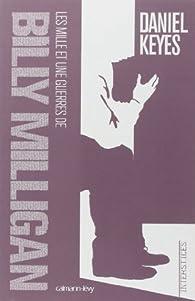 Les mille et une guerres de Billy Milligan par Daniel Keyes