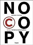 No Copy: Die Welt der digitalen Raubkopie