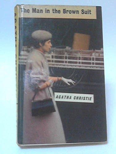 The Man in the Brown Suit par Agatha Christie