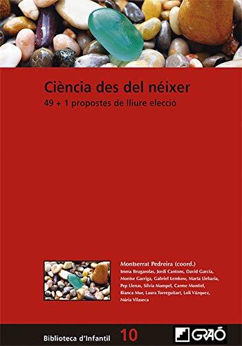 Ciencia En La Primera infancia. 49 + 1 Propuestas De Libre elección: 048 (Biblioteca Infantil (espa€ol))