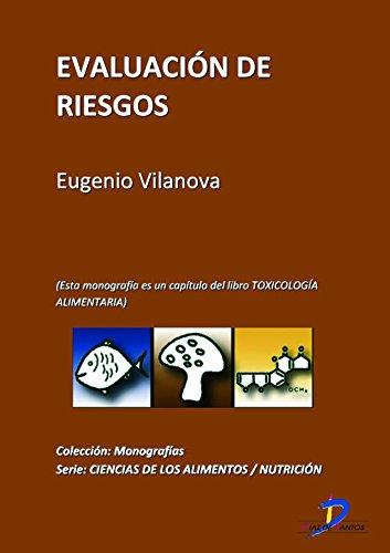 Evaluación de riesgos ( Este capitulo pertenece al libro Toxicología alimentaria ) por Manuel Repetto Jiménez