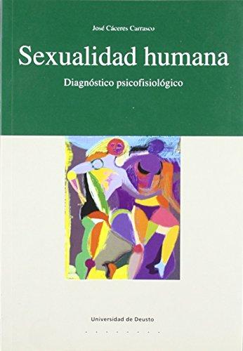 Sexualidad humana: Diagnóstico psicofisiológico (Psicología) de José Cáceres Carrasco (15 jun 2001) Tapa blanda
