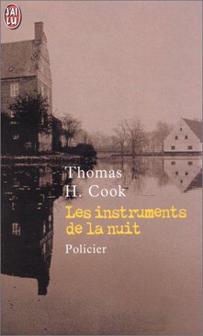 Les Instruments de la nuit par Thomas H. Cook