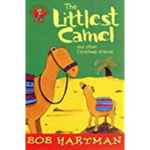 The Littlest Camel: And Other Christmas Stories (Lion Storyteller)