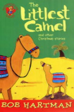 The littlest camel and other Christmas stories