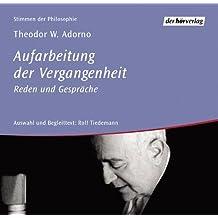 Aufarbeitung der Vergangenheit. Reden und Gespräche, 5 CD-Audio