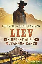 Liev: Ein Herbst auf der McBannon Ranch (McBannon-Brothers 2)