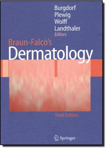 Braun-Falco's Dermatology by Walter Burgdorf (Editor), Gerd Plewig (Editor), Helmut Heinrich Wolff (Editor), (28-Nov-2008) Hardcover