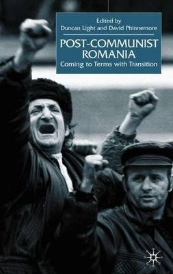 By Duncan Light ; David Phinnemore ; D Light ; D Phinnemore ( Author ) [ Post-Communist Romania: Coming to Terms with Transition (2001) By Feb-2001 Hardcover