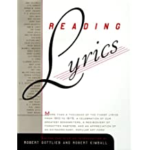 Reading Lyrics: More Than 1,000 of the Twentieth Century's Finest Song Lyrics