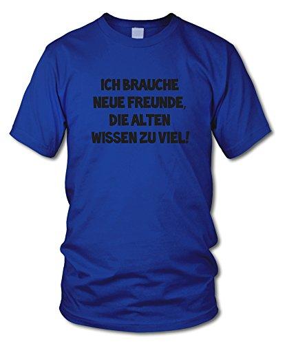 shirtloge - ICH BRAUCHE NEUE FREUNDE - KULT - Fun T-Shirt - in verschiedenen Farben - Größe S - XXL Royal (Schwarz)