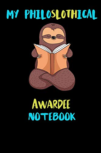My Philoslothical Awardee Notebook: Blank Lined Notebook Journal Gift Idea For (Lazy) Sloth Spirit Animal Lovers - Tapestry Garden Flags