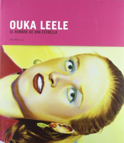 Descargar Libro Ouka Leele : el nombre de una estrella (FUERA DE COLECCIÓN) de OUKA LEELE