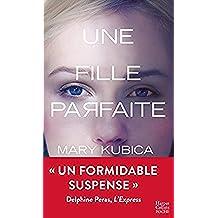 Une fille parfaite (HarperCollins Noir) (French Edition)